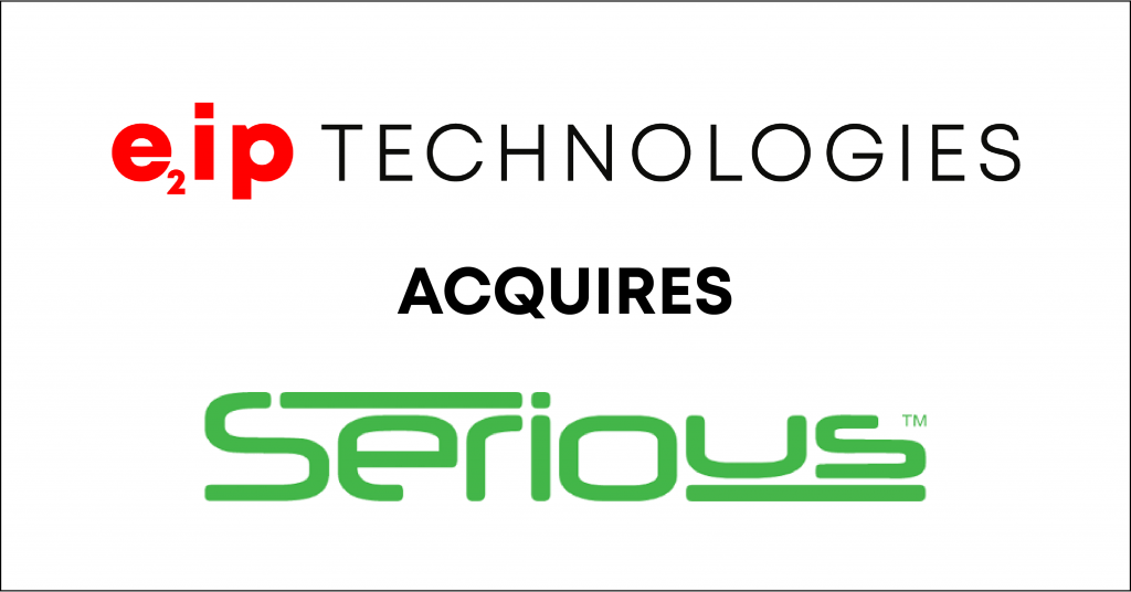 E2IP Acquires Serious Integrated